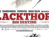 BLACKTHORN. DESTINO (2011) Mateo