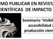 ¿Cómo publicar revistas impacto? Daniel Torres-Salinas