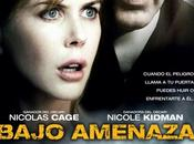 Crítica cine: Bajo Amenaza