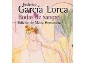 Bodas Sangre Federico García Lorca