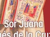 Publican nueva biografía Juana Inés Cruz