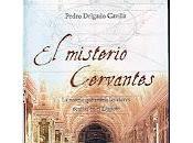 Misterio Cervantes Pedro Delgado Cavilla