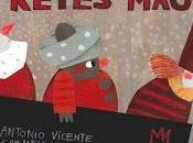 Fermín Reyes Magos. Antonio Vincent Carmen Queralt.