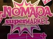 Nomada Super Market... imparable