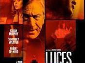 Sigourney Weaver Robert Niro estrenan LUCES ROJAS