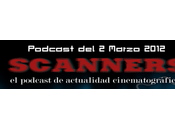 Estrenos Semana Marzo 2012 Podcast Scanners...