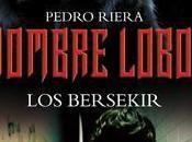 Novedad Marzo 2012 Bersekir (Hombre Lobo