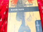 'Sukkwan Island' David Vann